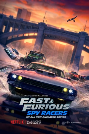 Fast & Furious Spy Racers (2019) Episode 01-08 End
