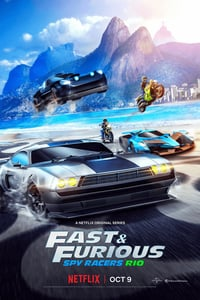 Fast & Furious Spy Racers Season 2 (2020) Episode 01-08 End