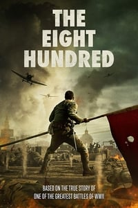 The Eight Hundred (2020)