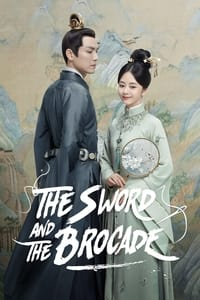 The Sword and The Brocade (2021) Episode 01-45 End