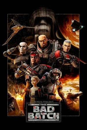 Star Wars: The Bad Batch (2021) Episode 01-13 (Ongoing)