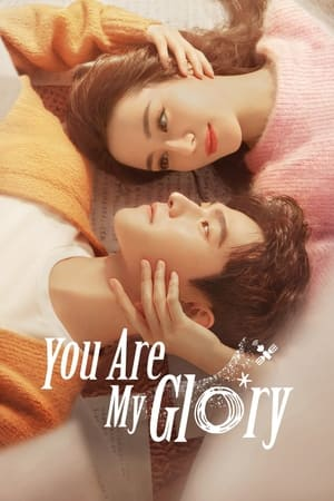 You Are My Glory (2021) Episode 01-32 End