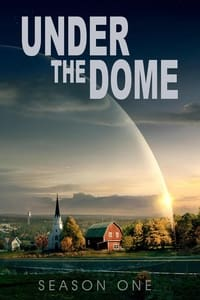 Under the Dome (2013) Episode 01-13 End