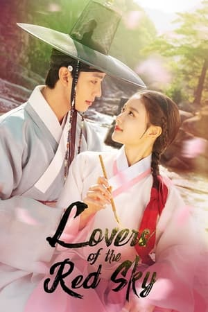 Lovers of the Red Sky (2021) Episode 01-06 (Ongoing)