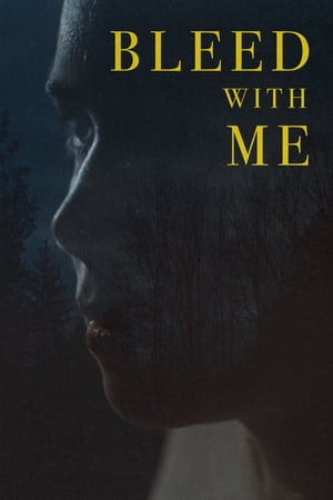 Bleed with Me (2021)