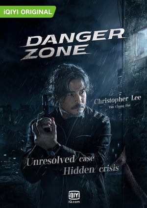 Danger Zone (2021) Episode 01-08 (Ongoing)