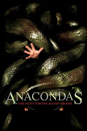 Anacondas 2 : The Hunt for the Blood Orchid (2004)