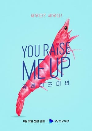 You Raise Me Up (2021) Episode 01-04 (Ongoing)