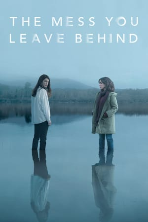 The Mess You Leave Behind (2020) Episode 01-08 End